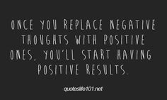 On positive thinking..   ==== Visit http://www.quotesarelife.com/ for more quotes on being positive. #quotes #positive #positivity