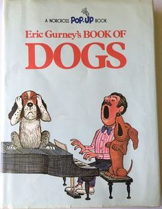 Eric Gurney's Pop-Up Book of Dogs DJ HC 1973