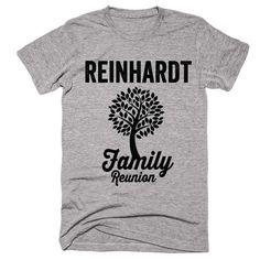 REINHARDT Family Name Reunion Gathering Surname T-Shirt