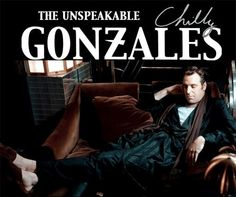 Chilly Gonzales - Piano Showman & Entertainment Warrior