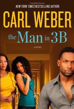 The Man in 3B by Carl Weber, http://www.amazon.com/dp/1455505269/ref=cm_sw_r_pi_dp_OG-Rrb1ZQXCFZ