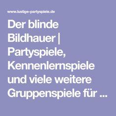 Der blinde Bildhauer | Partyspiele, Kennenlernspiele und viele weitere Gruppenspiele für Jugendliche und Erwachsene