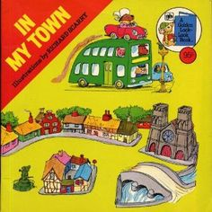 IN MY TOWN by Richard Scarry