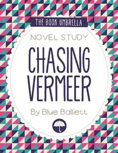 chasing vermeer book report Chasing vermeer chapter summariespdf we are reading the book chasing vermeer by blue balliett daily reading journal go beyond a simple book report.