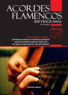 Acordes flamencos 500 diagramas de Paul Martínez, http://www.amazon.es/dp/8496978389/ref=cm_sw_r_pi_dp_XPYqrb184V1MN