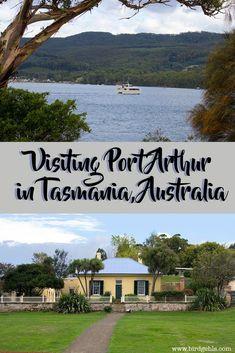 Visiting a Piece of Australian History: Port Arthur Tasmania - Birdgehls Best Travel Guides, Europe Travel Guide, Travel Tips, Travel Stuff, Travel Destinations, Visit Fiji, Visit Sydney, Visit Australia, Australia Travel