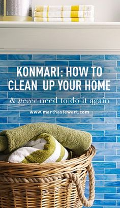 """Konmari: How to Clean Up Your Home & Never Need to Do It Again 