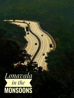 Lonavala in the monsoons, Places to see in Lonavala, trekking routes in Lonavala, Forts of Lonavala, Lonavala chikki