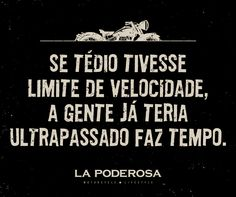 Pegar a estrada é deixar o tédio para trás! #moto #ride #run Movie Posters, High Road, Sentences, Frames, Motorbikes, Quotes, Film Posters, Billboard