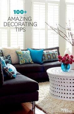 Hundreds of amazing decorating tips and ideas. We have the best home decorating ideas, do-it-yourself projects, paint-color help, window treatment tips, and small-space solutions for your bedroom, bathroom, and living room. Browse hundreds of photos that showcase amazing