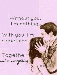 Together we're everything <3