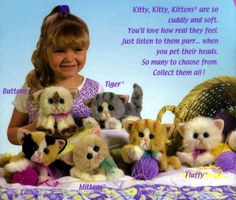 KITTY KITTY KITENS. I so had these!!