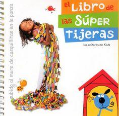 APOYO ESCOLAR ING MASCHWITZ: EL LIBRO DE LAS SUPER TIJERAS