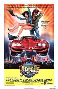 """""""🎬'Corvette Summer' starring & Annie Potts premiered in theaters 41 years ago today, June Mark Hamill, Vintage Movies, Vintage Posters, Vintage Ads, Annie Potts, Corvette Summer, Summer Poster, Hollywood, Summer Photos"""