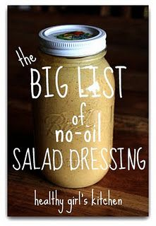 Healthy Girl's Kitchen's Big List of No-Oil Salad Dressings