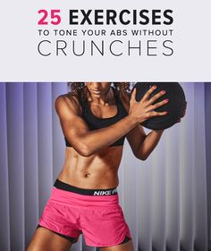 Skip the Crunches and Try These 25 Ab-Sculpting Moves -  Let's be honest: crunches aren't the most exciting of exercises.  And they're not always the most effective way to tone your abs anyway. If you're bored with your sit-up routine, here are 25 fun and effective moves to mix up your workout and tone your...  #AbExercises, #StrengthTraining, #Workouts