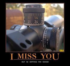 I miss you Military Jokes, Military Weapons, Army Memes, Army Humor, Military Gear, Weapons Guns, Demotivational Posters, Badass Quotes, Marine Corps