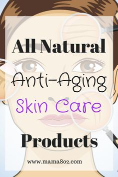 All natural skin care products. Anti-aging skin care. Wrinkle Creams.