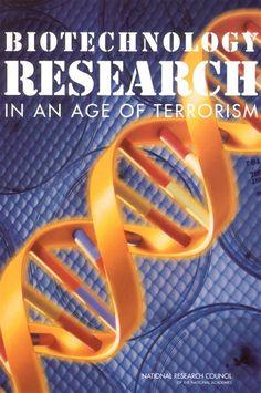 "~** [PDF] Biotechnology Research In An Age Of Terrorism Livre Télécharger GRATUIT ~** ""* [PDF] Biotechnology Research In An Age Of Terrorism *"" , ""*READ ONLINE Ebook BIOTECHNOLOGY RESEARCH IN AN AGE OF TERRORISM *"""
