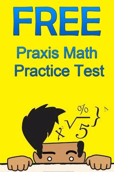 Free Praxis Math Practice Test  http://www.mometrix.com/academy/praxis-math-practice-test/