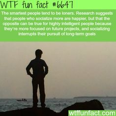 The smartest people - WTF fun facts