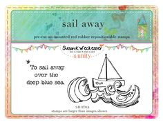 sail away  BRAND NEW by artist Susan Weckesser - Scrapbooking - Canvas Art - Mixed Media - SMASH books - EVERYTHING - enormous unique stamps at unity stamp company - available NOW!  http://www.unitystampco.com/shop/192-35-off-susan-weckesser.aspx