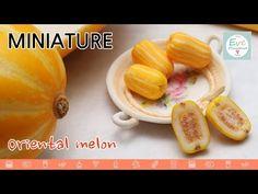 미니어쳐 과일 참외 만들기 Miniature fruit Oriental Melon Polymer clay Rement - YouTube