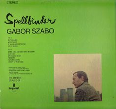 So I Married a Record Collector...: Gabor Szabo - Spellbinder