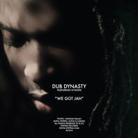 Dub Dynasty - We Got Jah (ft Ngoni) [CLIP] by Steppas Records / Trigram on SoundCloud