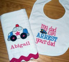 I like it with the burp cloth and the pink police car!