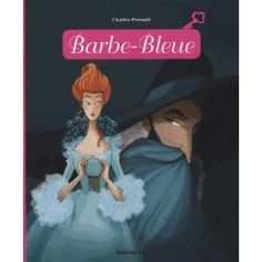 Barbe-Bleue - Charles Perrault