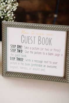 Photobooth guest book instructions..cute!