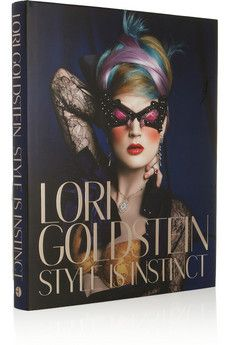 Style is Instinct by Lori Goldstein hardcover book by: Rizzoli