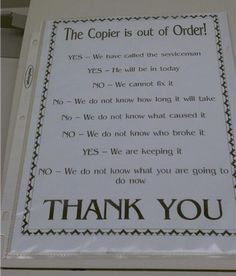 Copier Humor - SOS works hard to keep these type of signs off the machines. Good laugh