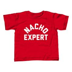 Girl's Nacho Expert T-Shirt - Unisex Fit Funny Hipster Foodie