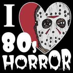 I Love 80s Horror t-shirt design by jarhumor #halloween #movies
