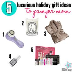5 Luxurious Holiday Gift Ideas to Pamper Mom | Houston Moms Blog
