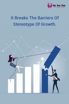 It breaks the barriers of stereotype of growth.