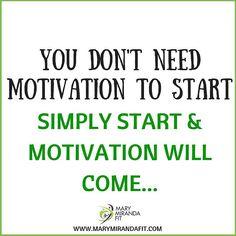 This is my favorite quote!  Many times we think we need to get motivated to start something but not really! -  - No necesitas motivacion para comenzar simplemente necesitas comenzar y la motivacion vendra despues! - Mi frase favorita ya que muchos pensamos que necesitamos motivarnos para comenzar algo pero la realidad es que no! Todo esta en tu mente - #fitnessmotivation