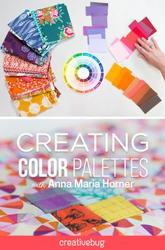 Anna Maria Horner is a master with color. In this class, she shows you how to switch up traditional color conventions in order to develop your own stunning palettes.
