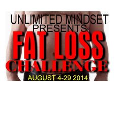 August 2014 Fat Loss Challenge from Unlimited Mindset for $29.95 on Square Market
