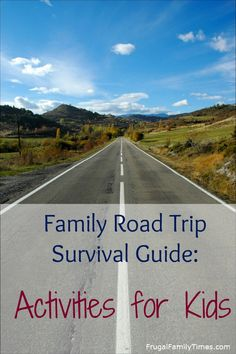 Trip Survival Guide - Road Trip Activities for Kids Frugal Family Times: Family Road Trip Survival Guide - Activities for KidsFrugal Family Times: Family Road Trip Survival Guide - Activities for Kids Road Trip With Kids, Family Road Trips, Travel With Kids, Family Travel, Road Trip Activities, Road Trip Games, Activities For Kids, Long Car Trips, Frugal Family