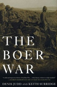 Second Anglo-Boer War begins: Denis Judd and Keith Surridge, The Boer War (Palgrave Macmillan, History Books, World History, Vintage Dance, Armed Conflict, The Settlers, African History, Military History, Dance Music, Anthropology