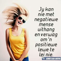 Making changes Make A Change, No Worries, Feel Good, Humor, Feelings, Sayings, My Love, Afrikaans, Quotes