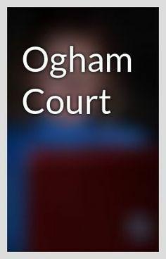 """Ogham Court - Chapter 2"" by KarenKenneySmith - ""…"""