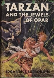 Tarzan and the Jewels of Opar (Tarzan #5) by Edgar Rice Burroughs // first publised in 1916
