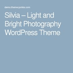Silvia – Light and Bright Photography WordPress Theme