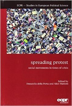 Spreading protest : social movements in times of crisis.    ECPR Press, 2014