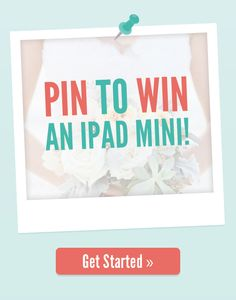 Pin to Win! - Follow @WeddingWire on Pinterest - Repin your fav photos from our boards - Click here to submit your entry!