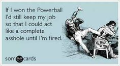 Funny Ecards – If I won the Powerball | Funny Memes